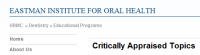 Eastman Institute for Oral Health - Critically Appraised Topics