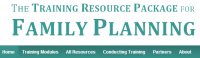 Training Resource Package for Family Planning (TRP)
